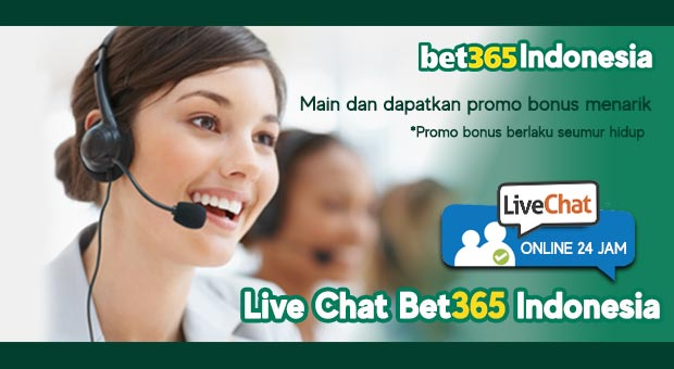 Live Chat Bet365 Indonesia