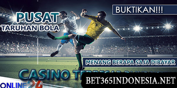 bet 365 indonesia agen